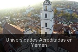 Universidades Acreditadas en Yemen