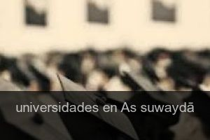 Universidades en As suwaydā